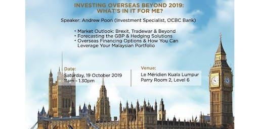 INVESTING OVERSEAS BEYOND 2019