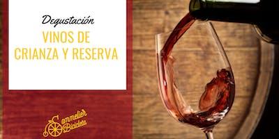 Degustación de Vinos de crianza y reserva
