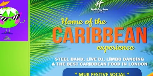 Home Of The Caribbean Experience- MUK Social Event