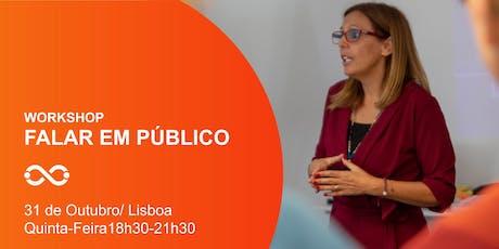 Workshop Falar em Público - Lisboa - 31 de Outubro tickets