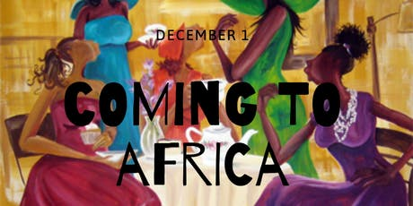 Coming to Africa Afternoon Tea tickets