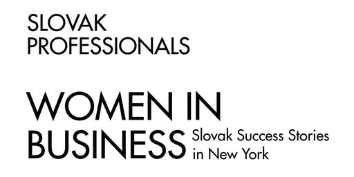 Women in Business: Slovak Success Stories in New York