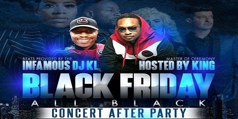 Black Friday All Black Concert After Party