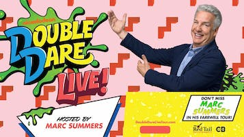 """Nickelodeon's Double Dare Live with Marc Summers"""