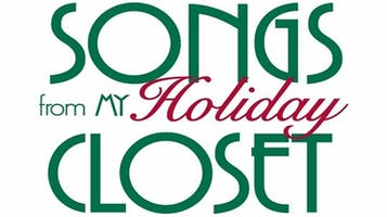 """""""Songs From My Holiday Closet"""""""