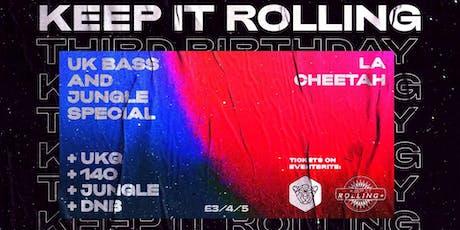 La Cheetah: UK Bass & Jungle Special w/ Keep It Rolling tickets