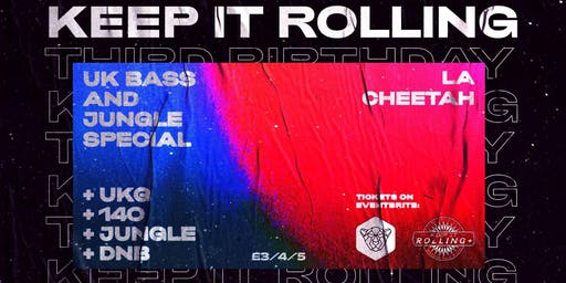 La Cheetah: UK Bass & Jungle Special w/ Keep It Rolling
