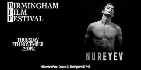 BIRMINGHAM FILM FESTIVAL: Nureyev - Special Screening tickets