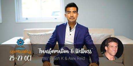 Transformation And Wellness Retreat w/ Alex Reid & Prash Kotecha tickets