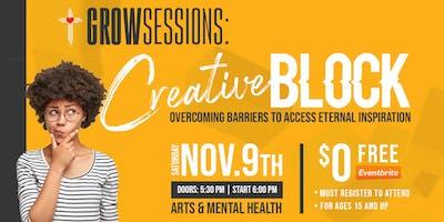 Grow Session: Creative Block (FREE)