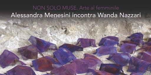 Alessandra Menesini incontra Wanda Nazzari