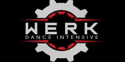 W E R K Dance Intensive All Day Pass