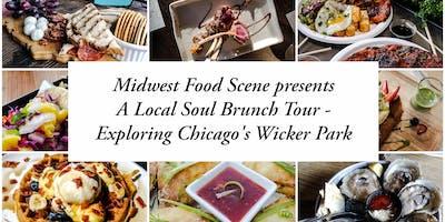 A Local Soul Brunch Tour - Exploring Chicago's Wicker Park
