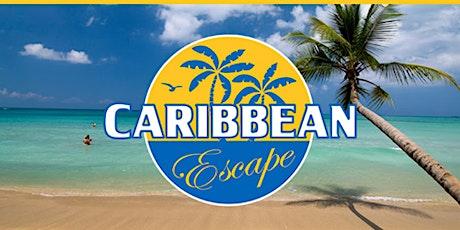 Caribbean Escape tickets