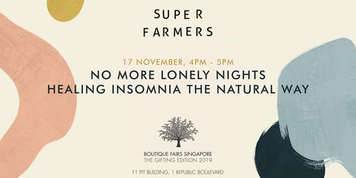 No More Lonely Nights: Healing Insomnia the Natural Way by Super Farmers