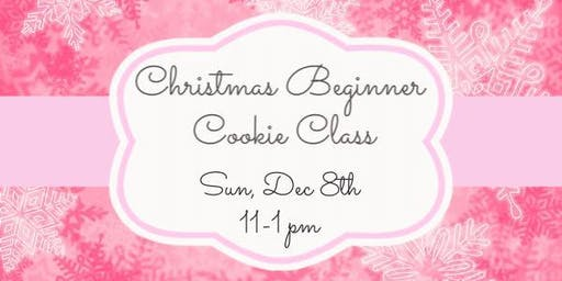 Christmas Beginner Cookie Class