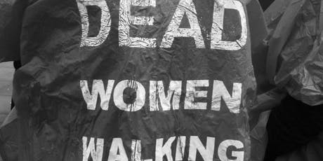 Dead Women Walking - Domestic violence murder march tickets