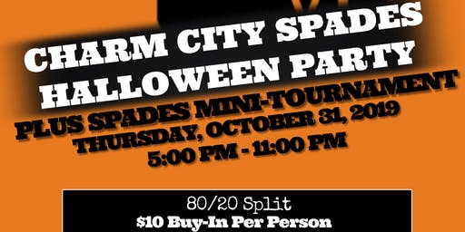 Charm City Spades ♠️ Halloween Party and Spades Tournament