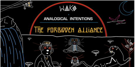 WAKO x Analogical Intentions: The Forbidden Alliance tickets
