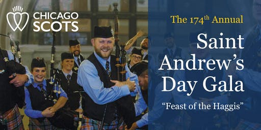 "The 174th Annual St Andrew's Day Gala ""The Feast of the Haggis"""