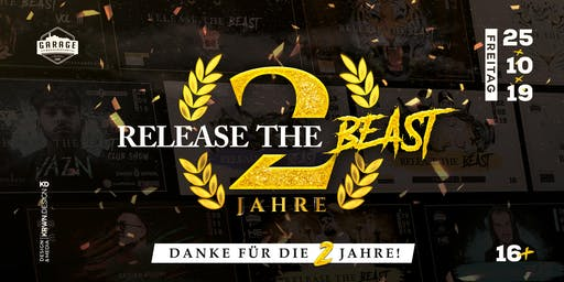 RELEASE THE BEAST - 2 YEARS BIRTHDAY BASH