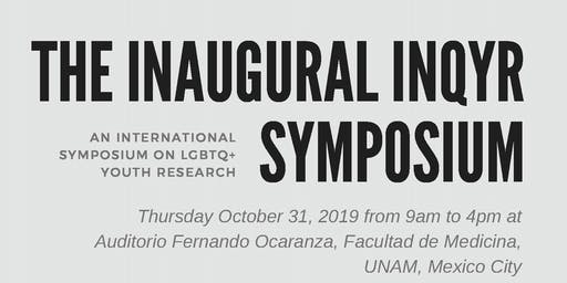 The Inaugural INQYR Symposium (TISS-Mexico)