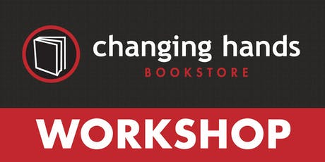 "Changing Hands Writing Workshop with Amy Silverman: ""Making Memoirs"" tickets"