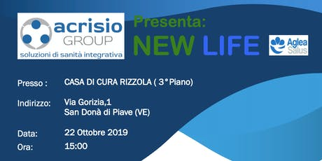 Presentazione ACRISIO Group progetto NEWLIFE di MUTUA AGLEA SALUS - Venezia Tickets