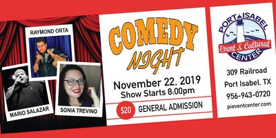 Comedy Night! Raymond Orta ~ Mario Salazar ~ Sonia Trevenio