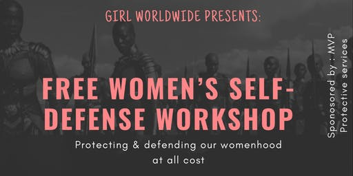 GIRL WORLDWIDE'S WOMEN'S SELF DEFENSE WORKSHOP