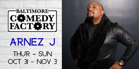 ARNEZ J Live at the Baltimore Comedy Club, Thu 8p on Halloween! tickets