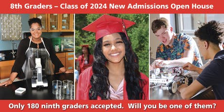 8th Graders New Admissions Open House tickets