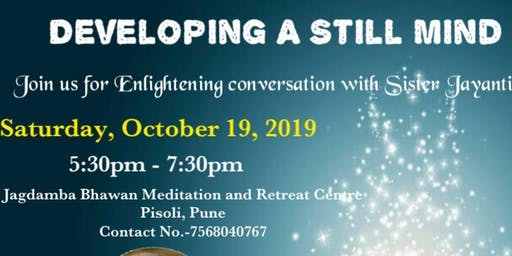 Talk on 'Developing a Still Mind'