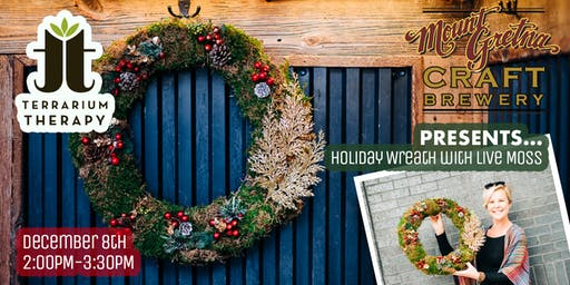 Mount Gretna Craft Brewery Holiday Wreath With Live Moss Workshop