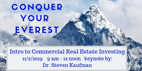 Conquer Your Mt.Everest -Intro to  Commercial Real Estate Investing tickets