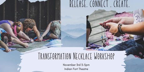 Fall Transformation Necklace Workshop tickets