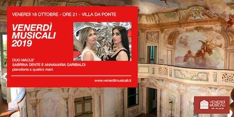 I Venerdì Musicali in Villa Da Ponte - 18 Ottobre: Duo Maclé - pianoforte a 4 mani entradas