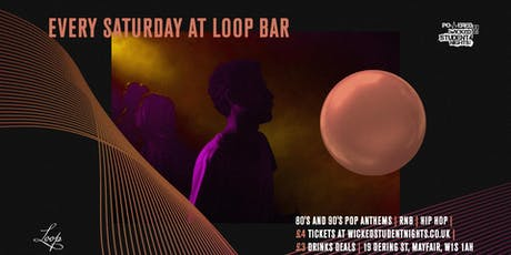 Saturdays at The Loop (Mayfair) // £3 Drinks tickets