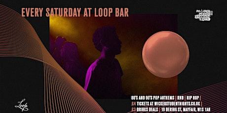 Saturdays at The Loop (Mayfair) // £3 Drinks tickets