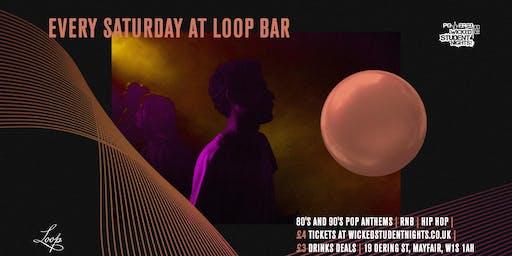 Saturdays at The Loop (Mayfair) // £3 Drinks