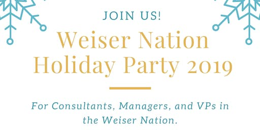 Weiser Nation Holiday Party 2019