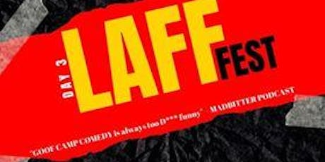 Laff Fest Day 3 tickets