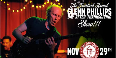 The 20th Annual Glenn Phillips Day-After-Thanksgiving Show tickets