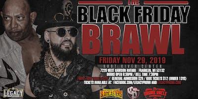 LPW Presents: The Black Friday Brawl