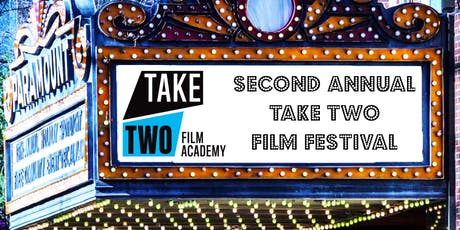 Second Annual Take Two Film Festival tickets