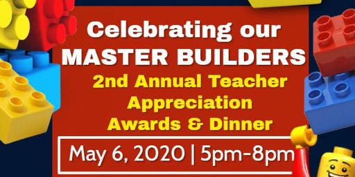 Teacher Appreciation Dinner 2020- Celebrating our Master Builders