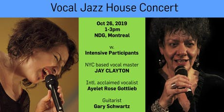 House Concert - Jay Clayton, Ayelet Rose & Intensive Participants tickets