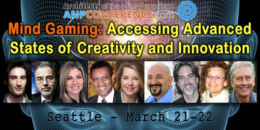 Architects of the New Paradigm Conference: Seattle, WA - March 21-22, 2020