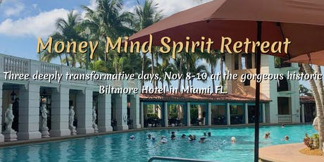 Money Mind Spirit Retreat tickets