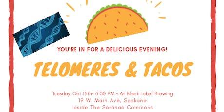 Telomeres & Tacos tickets